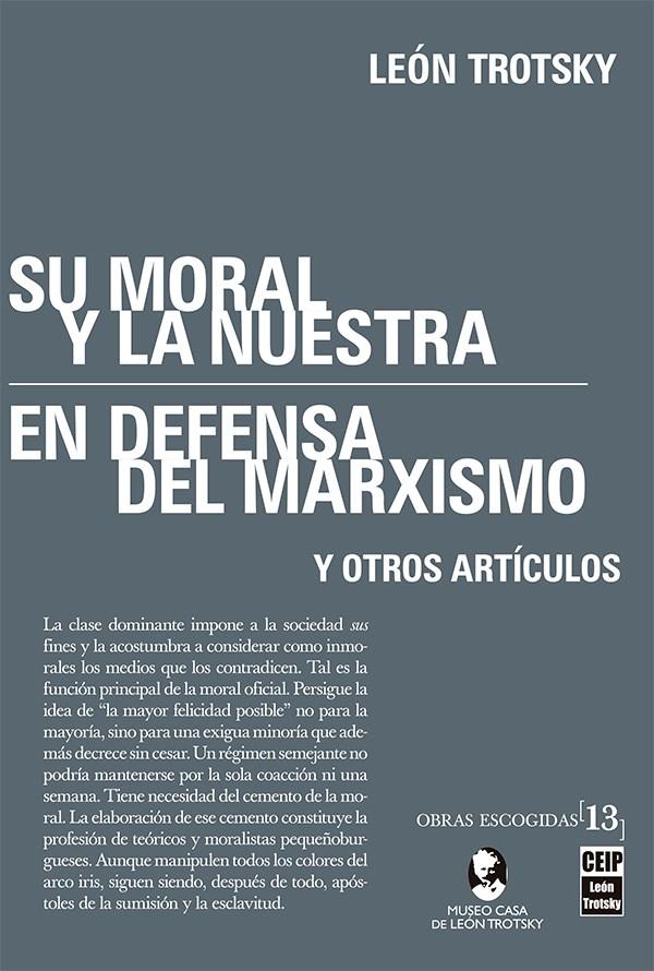 Papel Su Moral Y La Nuestra, En Defensa Del Marxismo