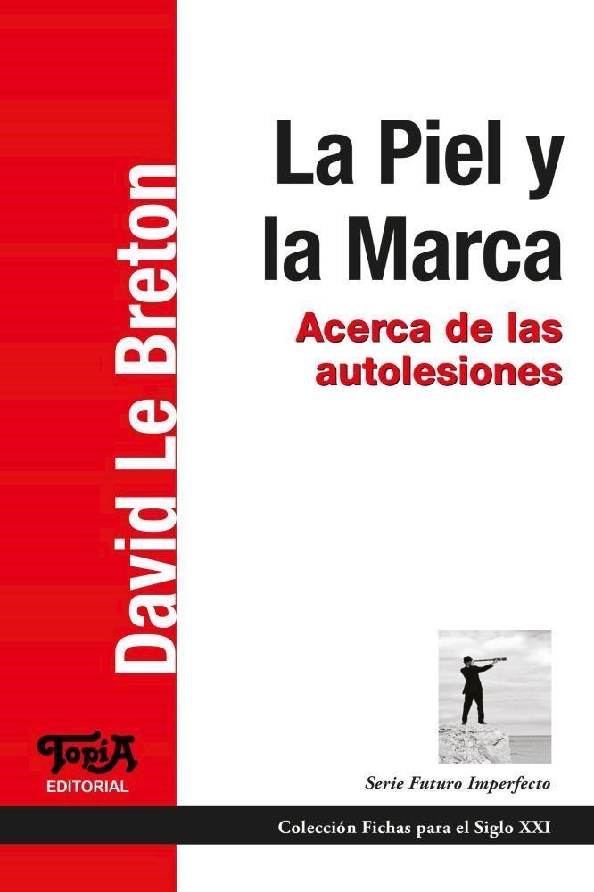 Papel Piel Y La Marca, La