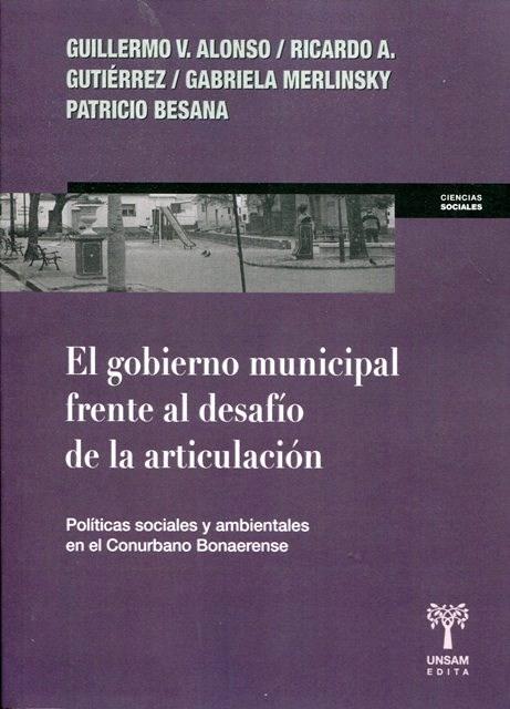 Papel Gobierno Municipal Frente Al Desafio De La Articulacion, El