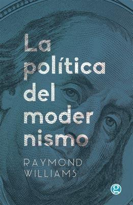 Papel Politica Del Modernismo, La