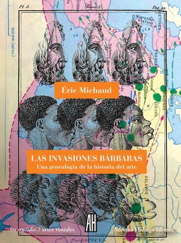 Papel Invasiones Barbaras, Las. Una Genealogia De La Hi