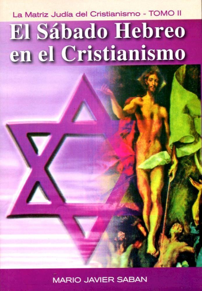 Papel Sabado Hebreo En El Cristianismo, El