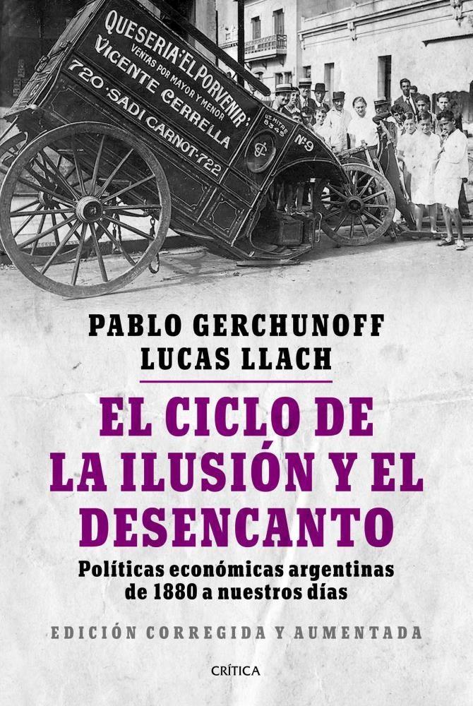Papel Ciclo De La Ilusion Y El Desencanto , El  ( Edicion Corregida Y Aumentada )