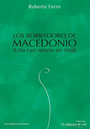 Papel Borradores De Macedonio, Los (Una Casi Novela Sin Final)