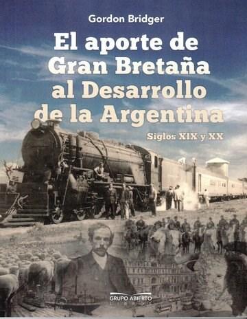 Papel Aporte De Gran Bretaña Al Desarrollo De La Argentina, Siglos Xix Y Xx