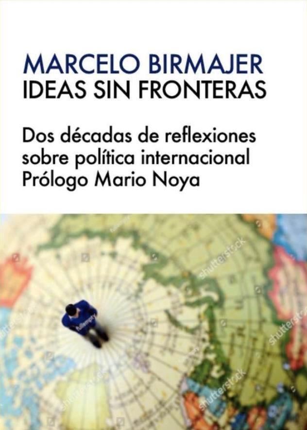Papel Ideas Sin Fronteras Dos Decadas De Reflexiones Sobre Politic