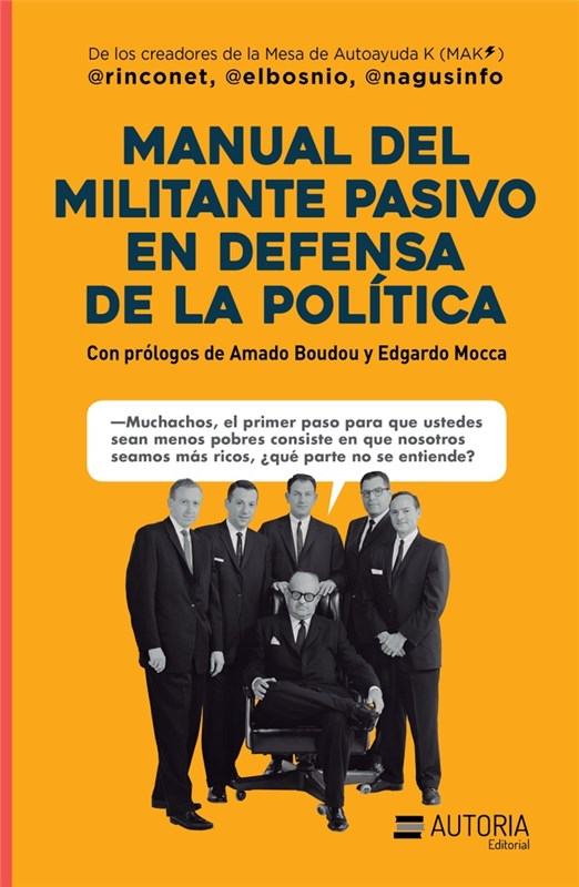 Papel Manual Del Militante Pasivo En Defensa De La Politica
