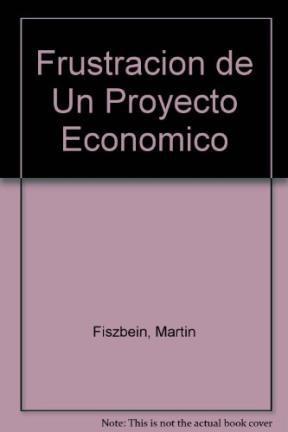 Papel Frustracion De Un Proyecto Economico, La