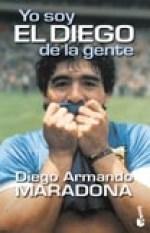 Papel Yo Soy El Diego De La Gente (Bolsillo)