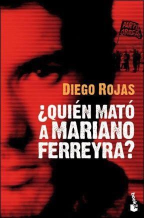 Papel Quien Mato A Mariano Ferreira?
