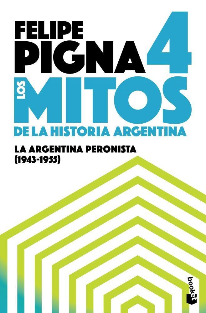 Papel Mitos De La Historia Argentina  4 , Los