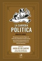 Papel Carrera Politica , La