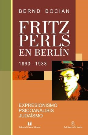 Papel Fritz Perls En Berlin  1893-1933