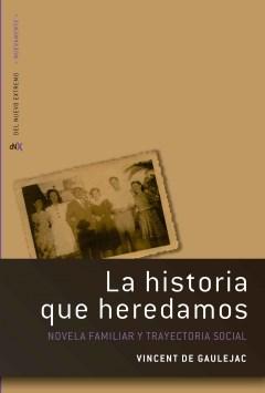 Papel Historia Que Heredamos, La