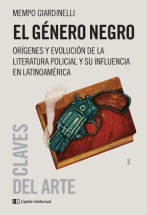 Papel Genero Negro, El. Origenes Y Evolucion De La Literatura Poli