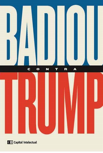 Papel Badiou Contra Trump