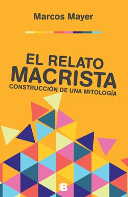 Papel Relato Macrista, El