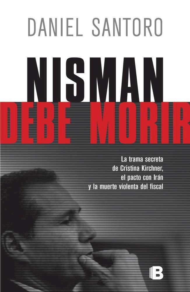 Papel Nisman Debe Morir