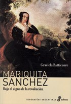 Papel Mariquita Sanchez , Bajo El Signo De La Revolucion