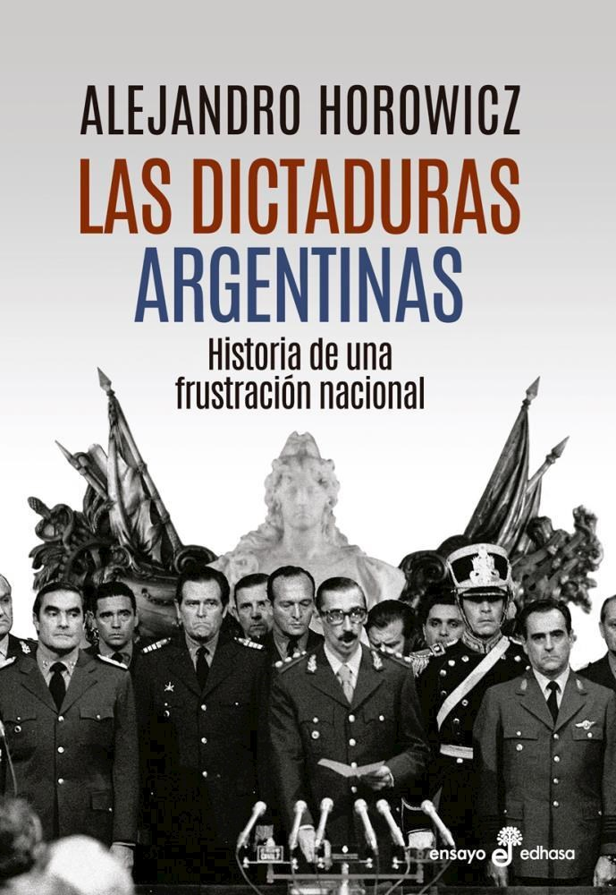 Papel Dictaduras Argentinas, Las