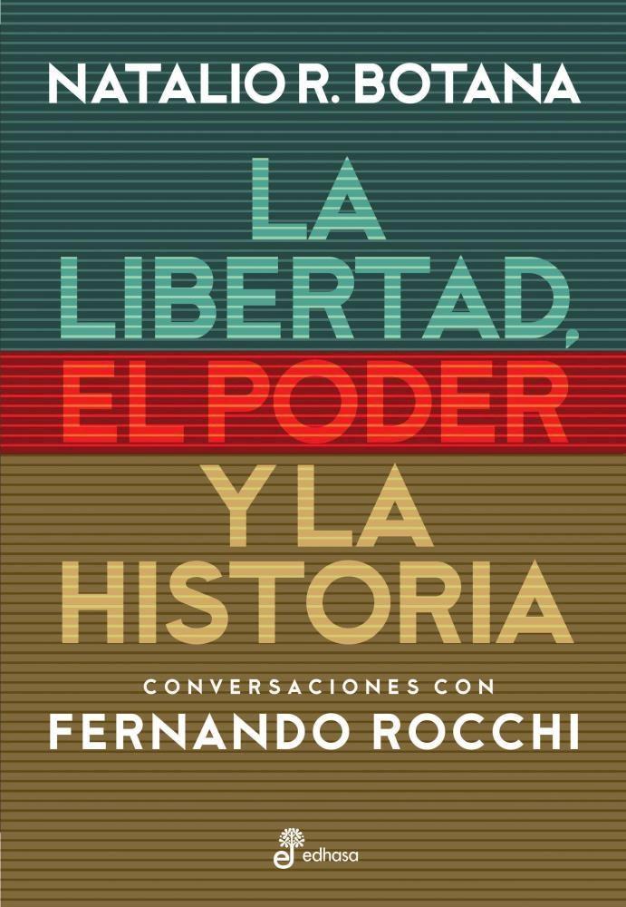 Papel Libertad , El Poder Y La Historia , La