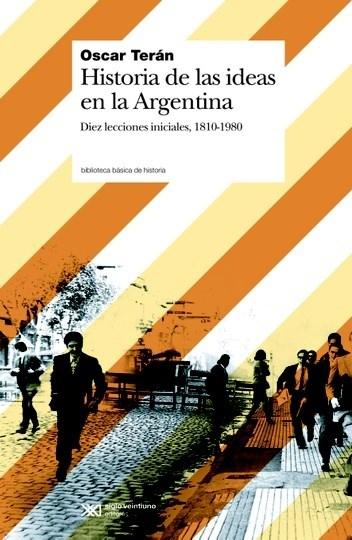 Papel Historia De Las Ideas En Argentina (1810-1980)