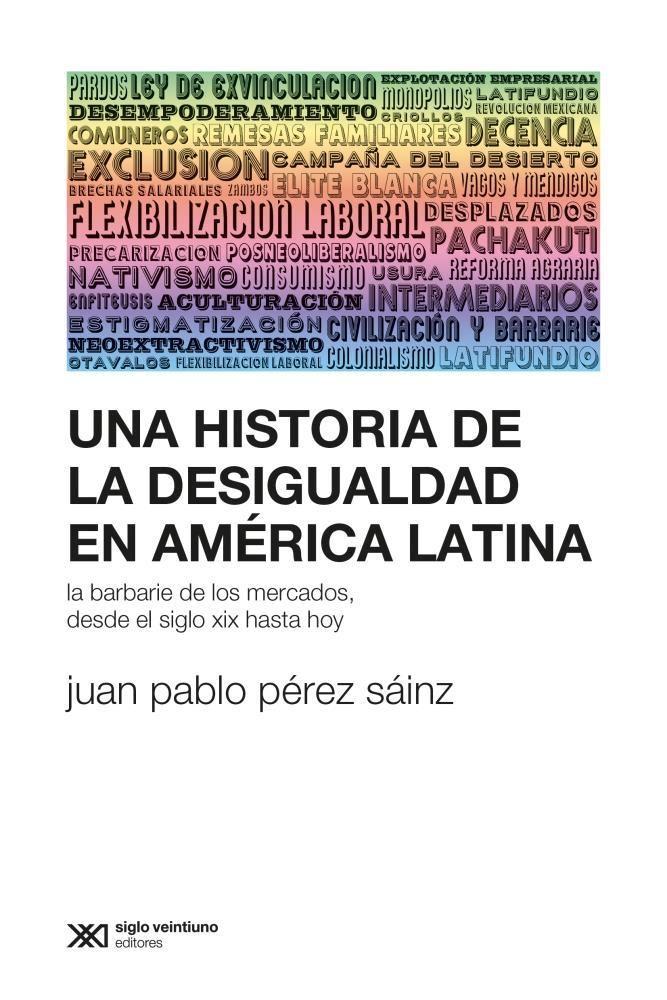 Papel Una Historia De La Desigualdada En America Latina