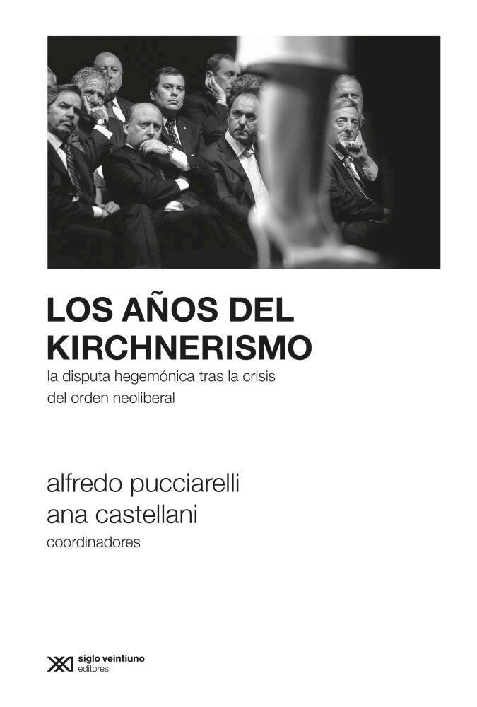 Papel A?Os Del Kirchnerismo, Los