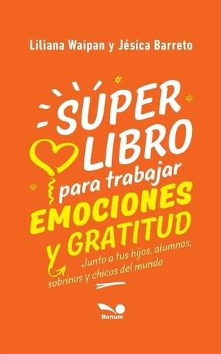 Papel Super Libro Para Trabajar Emociones Y Gratitud