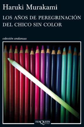 Papel Años De Peregrinacion Del Chico Sin Color, Los