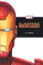 Papel Invencible Iron Man, El -El Origen-