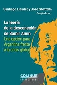 Papel Teoria De La Desconexion De Samir Amin , La