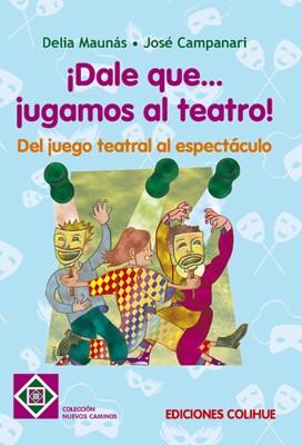 Papel Dale Que ... Jugamos Al Teatro !