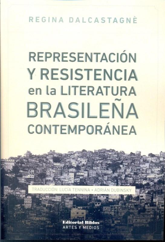 Papel Representacion Y Resistencia En La Literatura Brasilera