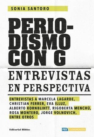 Papel Periodismo Con G. Entrevistas En Perspectiva