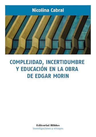 Papel Complejidad, Incertidumbre Y Educacion En La Obra De Edgar M
