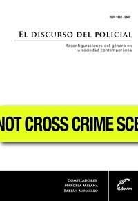 Papel Discurso Del Policial, El
