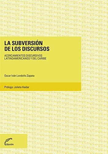 Papel Subversion De Los Discursos, La