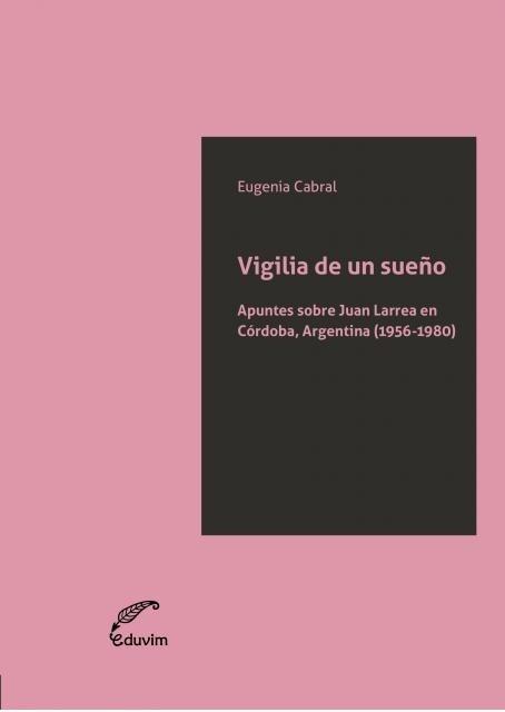 Papel Vigilia De Un Sue?O Apuntes Sobre Juan Larrea