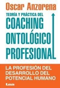 Papel Teoría Y Práctica Del Coaching Ontológico Profesional