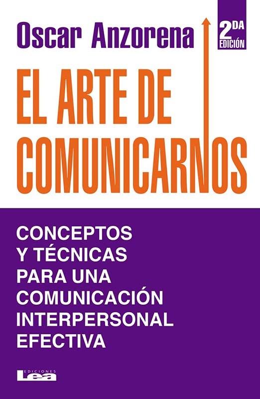 Papel El Arte De Comunicarnos 2Da.Ed.