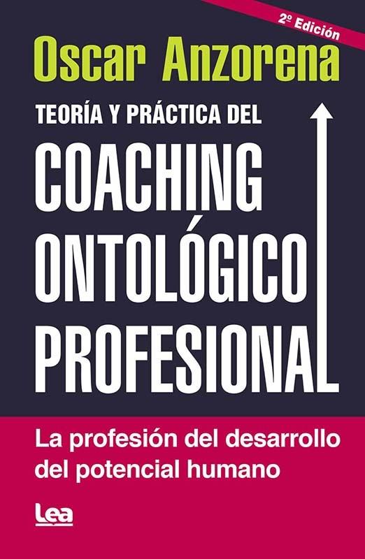 Papel Teoria Y Practica Del Coaching Ontologico Profesional