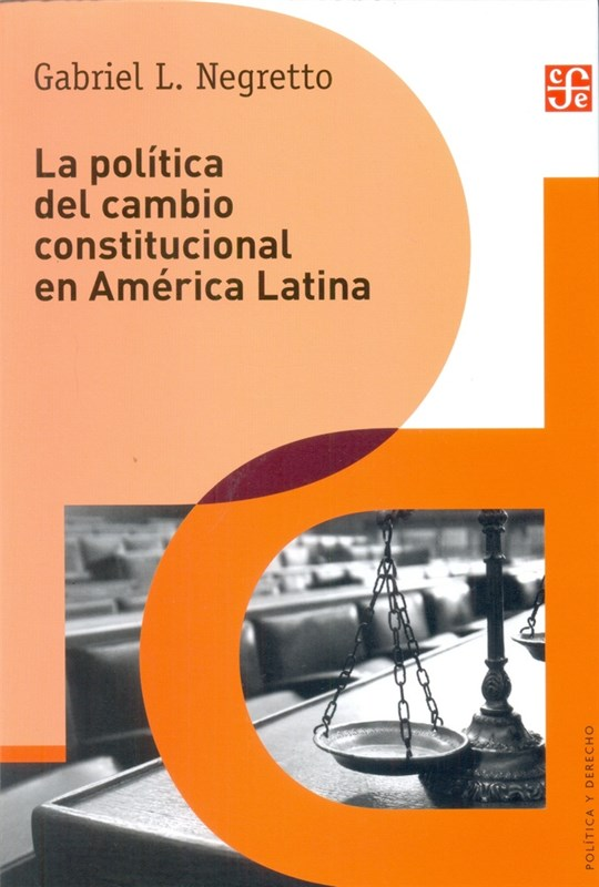 Papel Politica Del Cambio Constitucional En America Latina , La