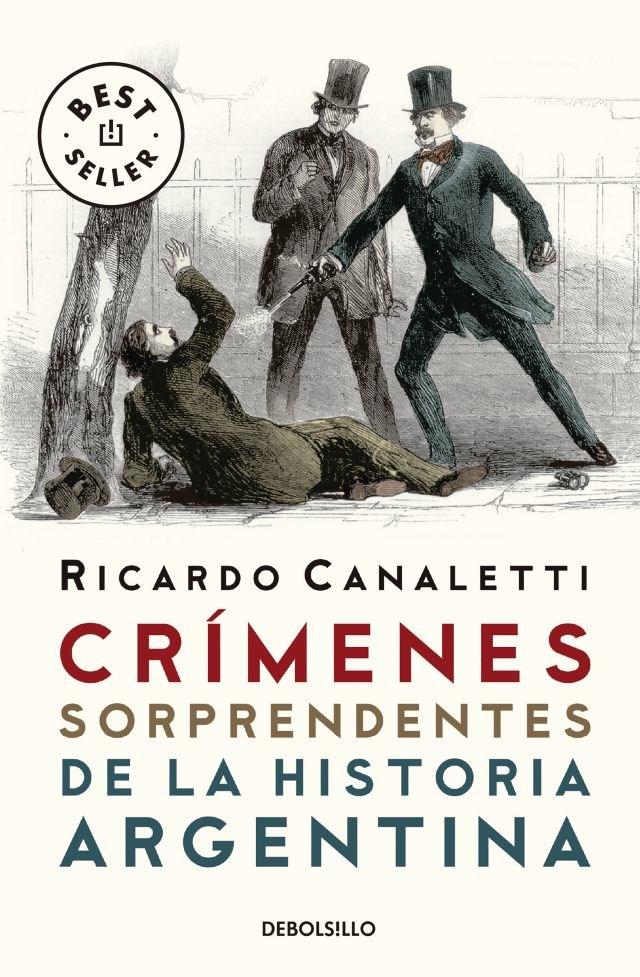 Papel Crimenes Sorprendentes De La Historia Argentina
