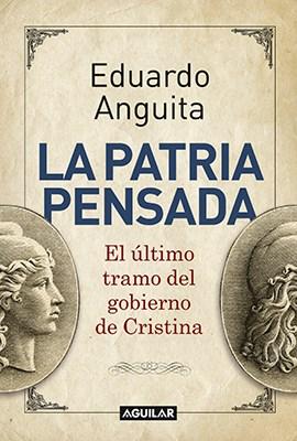 Papel Patria Pensada, La