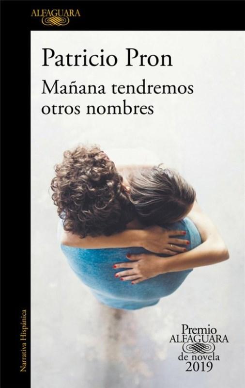 Papel Ma?Ana Tendremos Otros Nombres (2019)