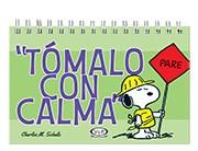 Papel Tomalo Con Calma Snoopy