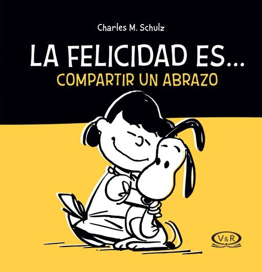 Papel Snoopy - La Felicidad Es Compartir Un Abrazo