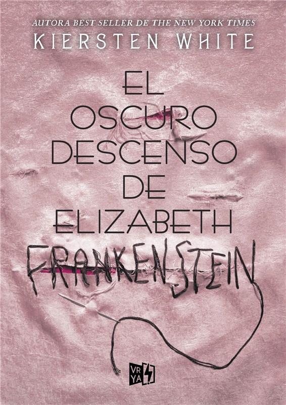 E-book El Oscuro Descenso De Elizabeth Frankenstein