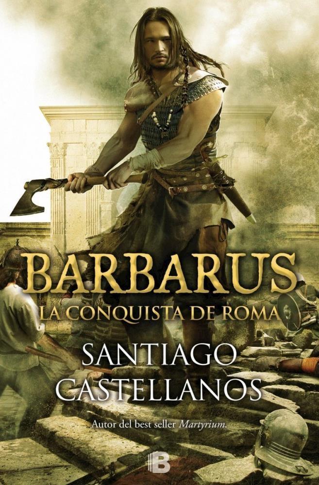 Papel Barbarus La Conquista De Roma